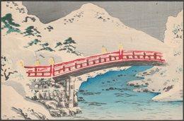 Hand-Painted - Shinkyo Bridge, Nikko, Japan, C.1910 - Textured Japanese Postcard - Illustrators & Photographers
