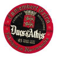 ETIQUETTE De FROMAGE..CAMEMBERT Fabriqué En NORMANDIE..( Calvados 14 BA) ..Ducs D'Athis - Cheese