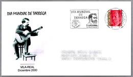 DIA MUNDIAL DE TARREGA - COMPOSITOR - COMPOSER. Vila Real 2000 - Música