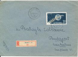 Romania Registered Cover Sent To Hungary Arad 24-11-1959 Single Franked - 1948-.... Républiques