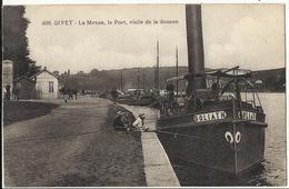 08. GIVET - La Meuse, Le Port, Visite De La Douane (navigation Intérieure, Remorqueur Le Goliath ...) Superbe Carte - Other Municipalities