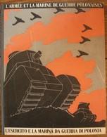 L'armée Et La Marine De Guerre Polonaises - L'esercito E La Marina Da Guerra Di Polonia - Propagande 1939 - Books, Magazines, Comics