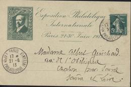 Carte Exposition Philatélique Internationale Paris Juin 1913 R Poincaré Cachet Concordant 21 6 13 YT 137 5c Vert Semeuse - Marcofilia (sobres)