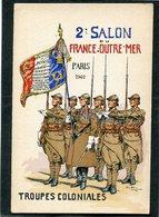 CPA - 2è Salon De La FRANCE OUTRE MER - Paris 1940 - TROUPES COLONIALES - Regiments