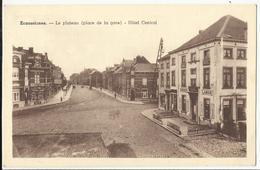 ECAUSSINNES - Le Plateau (place De La Gare) - Hôtel Central - Ecaussinnes