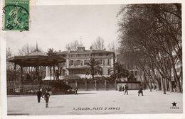 TOULON....place D Armes     Edit Etoile - Toulon