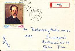 Romania Registered Cover Sent To Hungary Arad 2-6-1973 Single Franked - Cartas