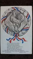 CPA PATRIOTIQUE COQ MEDAILLE AUX COULEURS TRICOLORES MARSEILLAISE ROUGET DE L ISLE ED P CHANEY 1915 GUERRE - Patriotic