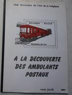 Brochure A La Découverte Des Ambulants Postaux Chemins De Fer Belges Est Train Trein Poste Cachet - Postzegels