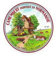ETIQUETTE De FROMAGE..CAMEMBERT Fabriqué En NORMANDIE ( Calvados 14-BA)..Affiné Caves à L'ISLE ADAM (95) - Cheese