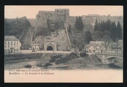 BOUILLON   LE TUNNEL ET LE CHATEAU - Bouillon