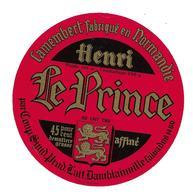 ETIQUETTE De FROMAGE..CAMEMBERT Fabriqué En NORMANDIE..Henri Le Prince..Coop. Synd. Prod. Lait à DAMBLAINVILLE ( 14) - Fromage