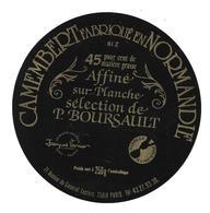 ETIQUETTE De FROMAGE..CAMEMBERT Fabriqué En NORMANDIE..affiné P BOURSAULT à PARIS 14e - Fromage