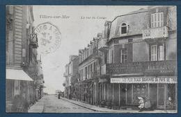 VILLERS SUR MER - La Rue Du Casino - Villers Sur Mer
