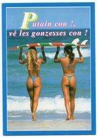 CPM  SEXY EROTIQUE   PIN UP   EN STRING     AVEC PLANCHE DE SURF       VE LES GONZESSES !! - Pin-Ups