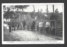 Prosper - Fil Barbelé - Clôture De Frontière: La Porte De Fraude Dans Le Polder Prosper - Edit. A. Verhoeven, Kieldrecht - Beveren-Waas