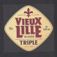 Etiquette De Bière Blonde -  Vieux Lille - Brasserie De Saint Amand Les Eaux (59) - Beer
