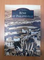 Livre Bône Et Philippeville En Carte Postale Ancienne - Boeken