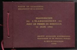 33-BORDEAUX-Inauguration Elargissement Pont De Pierre 13.06.1954 Carnet 10,5x16,5, 10 Photos 8,5x11,5... Animé - Bordeaux