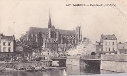 Amiens Cathédrale Côté Nord (avec Tampon Le Commissaire Militaire Au Dos) - Amiens