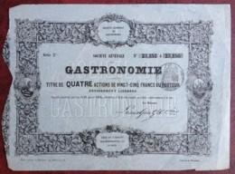 Alimentation . Cuisine . Société Générale De Gastronomie . Titre De 4 Actions De 25 F Au Porteur . 1854 . - Actions & Titres
