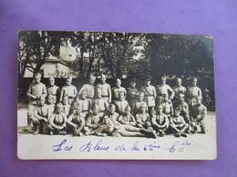 CPA PHOTO MILITAIRES LES BLEUS DE LA 6 è COMPAGNIE - Regiments