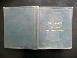 Relazione Lavori Pubblici Strade Ferrate Porti Fari Ponti Camera Deputati 1871 - Books, Magazines, Comics
