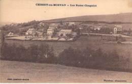 71 - CHISSEY En MORVAN : Les Ruées Chagniot - CPA Village ( 1.980 Habitants) - Saône Et Loire - France