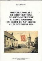 RRRRare Histoire Postale/Obliterations Seine Inf/Seine Maritime Debut XX E Au 31/12/90 Edition 1992 Non Réédité - Oblitérations