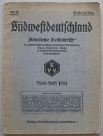 Südwestdeutschland Nr.12 1914 Saarbrücken - Livres, BD, Revues