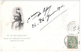 CPA E. DE LUR-SALUCES ANCIEN CHEF D'ESCADRON DE CAVALERIE PROSCRIT ROYALISTE CP CIRCULÉE 1901 - Politicians & Soldiers