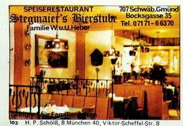1 Altes Gasthausetikett, Stegmaier's Bierstube,Speisegaststätte,Familie W.u.U.Heber,7070 Schwäb.Gmünd,Bocksgasse 35 #216 - Matchbox Labels