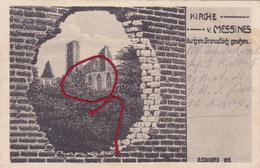 Mesen Messines  Kirche Duitse Pentekening 1° W.O. - Messines - Mesen