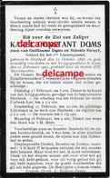 Oorlog Guerre Karel Doms Bierbeek Soldaat Gesneuveld Te Gent 1921 Aan Een Oorlogsziekte Korbeek Loo Doodsprentje Bidpren - Santini