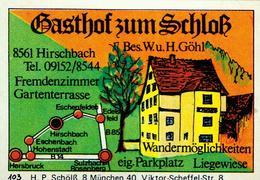 1 Altes Gasthausetikett, Gasthof Zum Schloß, Fremdenzimmer, Bes. W.u.H.Göhl, 8561 Hirschbach #222 - Boites D'allumettes - Etiquettes