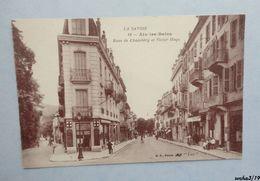 73 - AIX LES BAINS - Rues De Chambery Et Victor Hugo - Aix Les Bains