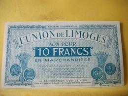 A931 - 87 SOCIETE COOPERATIVE L'UNION DE LIMOGES 10 FRANCS - Buoni & Necessità