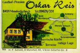 1 Altes Gasthausetikett, Gasthof-Pension Oskar Reis, 8451 Mendorferbuch #229 - Matchbox Labels