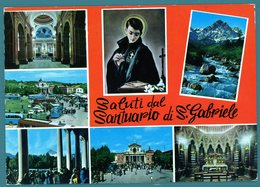 °°° Cartolina - Saluti Dal Santuario Di S. Gabriele Vedute Viaggiata °°° - Teramo
