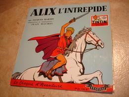 A VOIR !! DISQUE 33 TOURS - ALIX L'INTREPIDE ( VERS 1956 ) ( HISTOIRE DU JOURNAL TINTIN ) - DISQUES FESTIVAL - Disques & CD