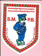 Sticker - Koninklijke Sportvereniging S.M.-POLITIE VAN BRUSSEL - POLICE DE BRUXELLES -Association Royale Sportive - P.B. - Autocollants