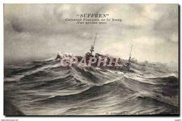 CPA Bateau De Guerre Suffren Cuirasse Francais De 1er Rang Par Grosse Mer - Warships