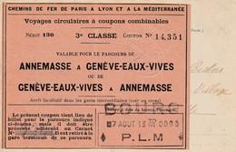 Annemasse ,  Intérieur La Gare Du Train , Billet Collé Verso De Annemasse Vers Genève-Eaux-Vives , 3e Classe En 1913 - Annemasse