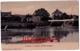 CPA Toilée - FRONCLES - La Marne, Derrière La Mairie ( Arr. De Chaumont 52 Haute Marne ) - Edit. Doré & Collin - Autres Communes