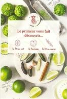 CP Pub. Recette 2019 - Découverte Du Citron Vert, Du Combava, Du Citron Caviar - NEUVE - Grand Frais - Fruits - Recipes (cooking)