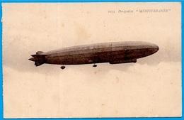 "CPA Dirigeable ""MEDITERRANEE"" (ex ""Nordstern"" Zeppelin LZ 121)  * Aviation Aérostation Militaria (83 Cuers-Pierrefeu) - Dirigeables"