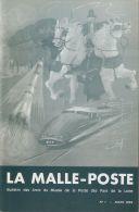 La Malle Poste - 9 N° Du  Bulletin Des Amis Du Musée De La Poste Des Pays De La Loire N° 1, 4, 7, 10, 11, Et De 13 à 16 - Bibliographies