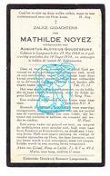 DP Mathilde Noyez ° Langemark Poelkapelle 1868 † 1934 X Aug. A. Goudeseune - Images Religieuses