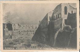GENOVA-DEMOLIZIONE DEL CONVENTO SI S. DOMENICO 1825 - Genova (Genoa)