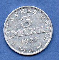 Allemagne  -  3 Mark 1922 A   --  état  TTB+ - [ 3] 1918-1933 : Repubblica Di Weimar